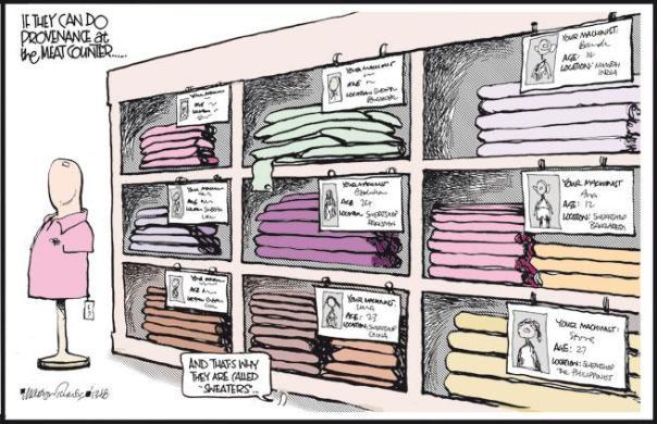 """S'ils pouvaient indiquer la provenance, comme au rayon boucherie… Sur les pancartes : provenance sweatshop, Pakistan ; sweatshop, Chine ; votre couturière : 14 ans, de Bombay, Inde ; votre couturière : 12 ans, dans un sweatshop du Bangladesh ; sweat shop, Philippines. Petite bête : """"C'est pour ça qu'on les appelle des sweat-shirts !""""  (en anglais, to sweat = transpirer)"""