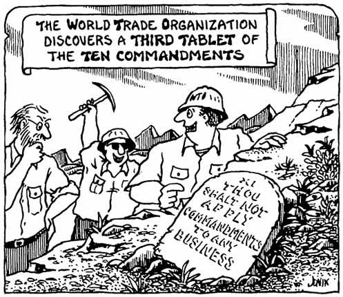 L'organisation mondiale du commerce découvre une troisième table des 10 commandements [ XI - tu n'appliquera aucun commandement à aucun commerce - ]