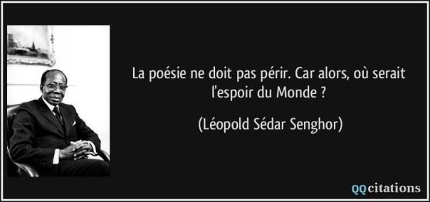 quote-la-poesie-ne-doit-pas-perir-car-alors-ou-serait-l-espoir-du-monde-leopold-sedar-senghor-188692
